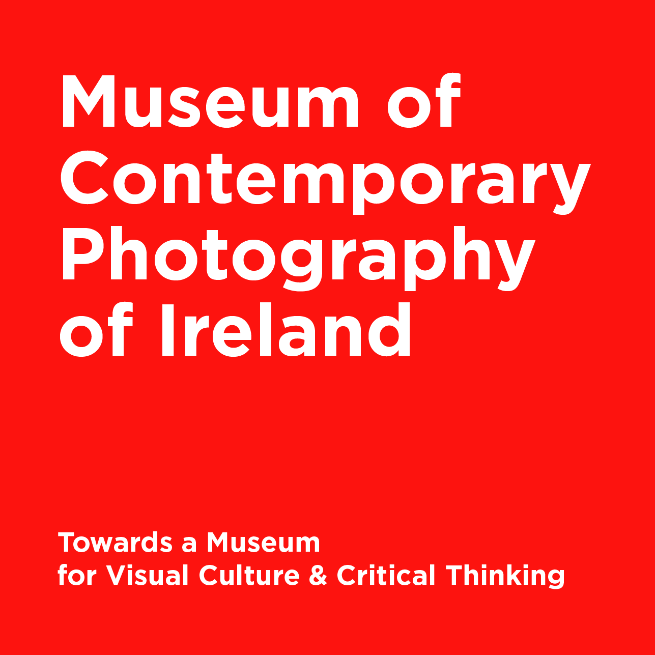 The Museum of Contemporary Photography of Ireland
